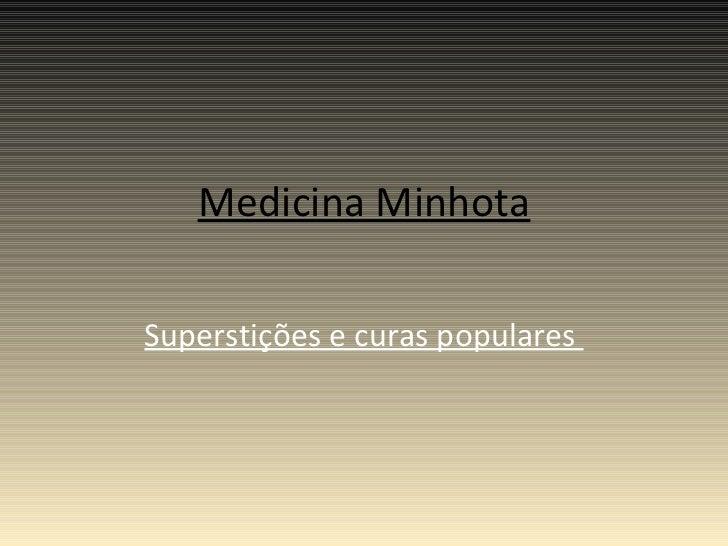 Medicina Minhota Superstições e curas populares