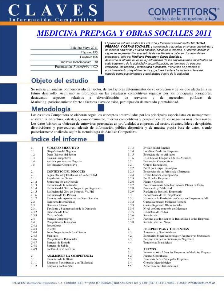 MEDICINA PREPAGA Y OBRAS SOCIALES 2011                                                        El presente estudio analiza ...