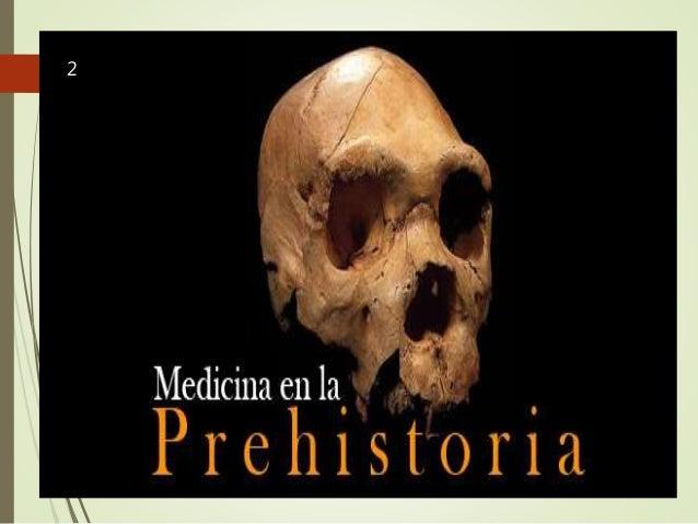 Medicina Prehistórica. Slide 2
