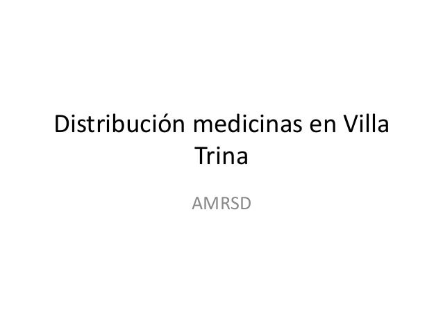 Distribución medicinas en Villa Trina AMRSD