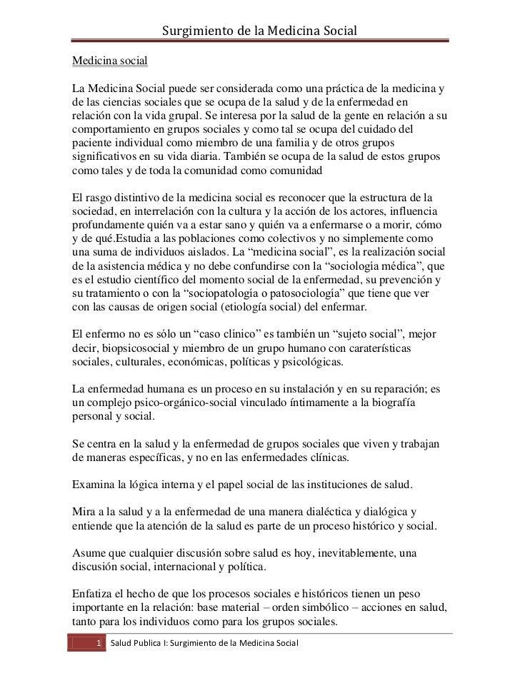 Surgimiento de la Medicina SocialMedicina socialLa Medicina Social puede ser considerada como una práctica de la medicina ...