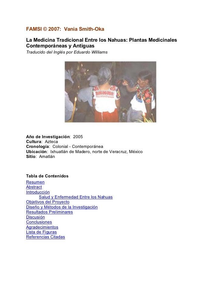 FAMSI © 2007: Vania Smith-OkaLa Medicina Tradicional Entre los Nahuas: Plantas MedicinalesContemporáneas y AntiguasTraduci...