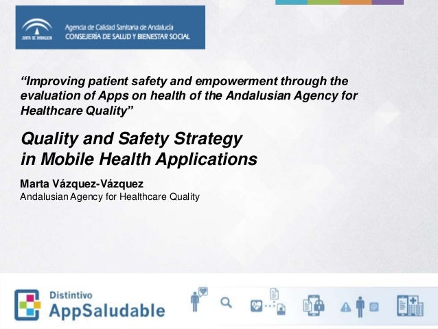"""""""Improving patient safety and empowerment through the evaluation of Apps on health of the Andalusian Agency for Healthcare..."""