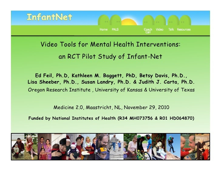 Video Tools for Mental Health Interventions:  an RCT Pilot Study of Infant-Net, Feil et al, Medicine 2.0 in Nov 2010