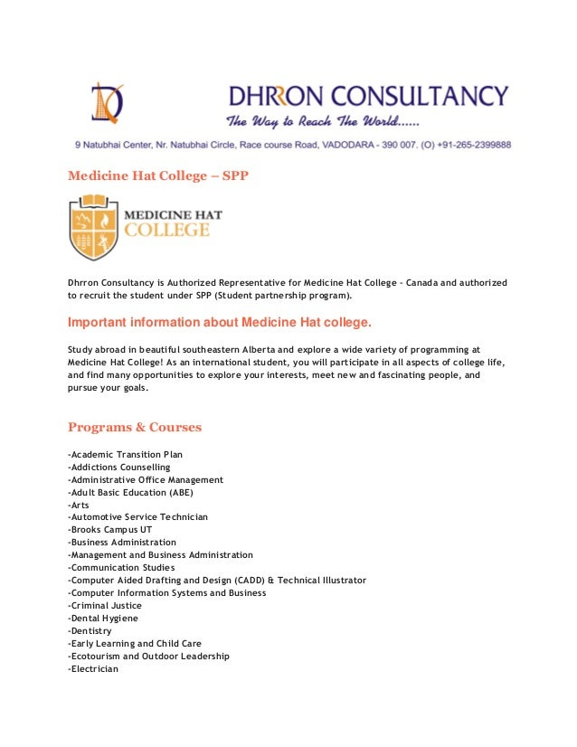 Medicine Hat College – SPP  Dhrron Consultancy is Authorized Representative for Medicine Hat College – Canada and authoriz...