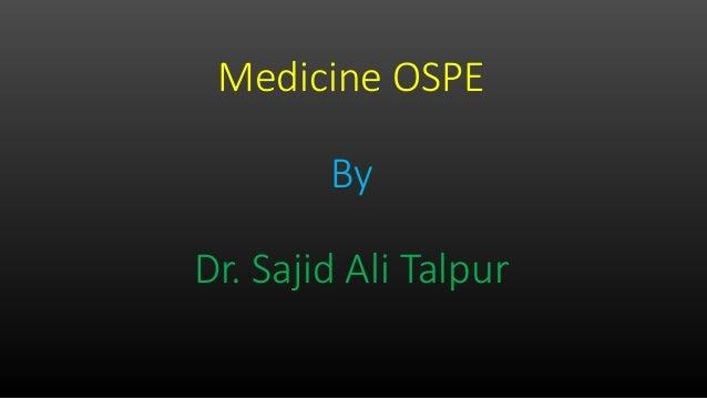 Medicine OSPE By Dr. Sajid Ali Talpur