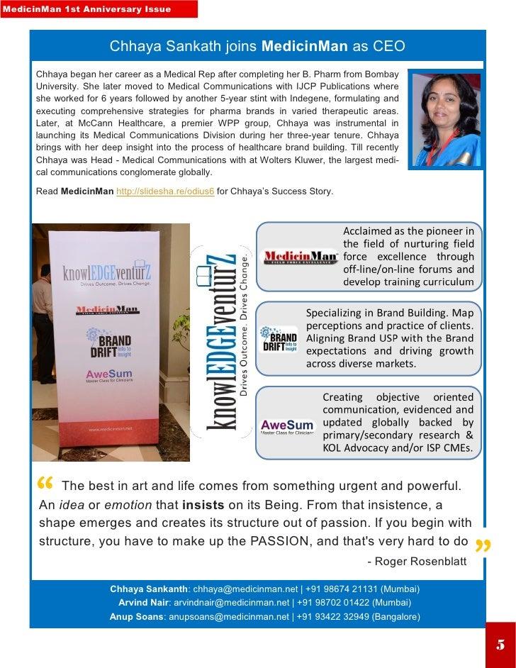 MedicinMan 1st Anniversary Issue                        Chhaya Sankath joins MedicinMan as CEO      Chhaya began her caree...