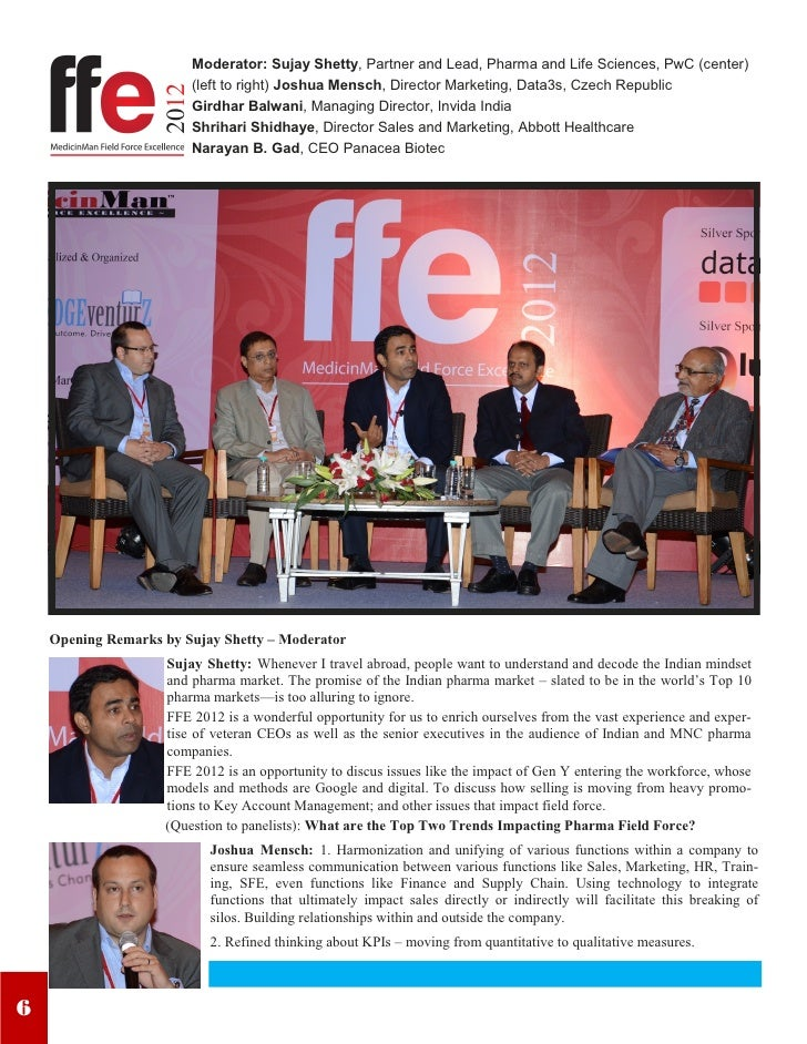 Moderator: Sujay Shetty, Partner and Lead, Pharma and Life Sciences, PwC (center)                        (left to right) J...