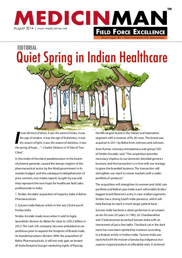 MEDICINMANField Force Excellence TM August 2014 | www.medicinman.net Quiet Spring in Indian Healthcare I t was the best of...