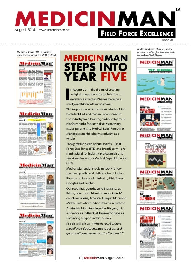 MEDICINMANField Force Excellence TM August 2015 | www.medicinman.net Since 2011 I n August 2011, the dream of creating a d...
