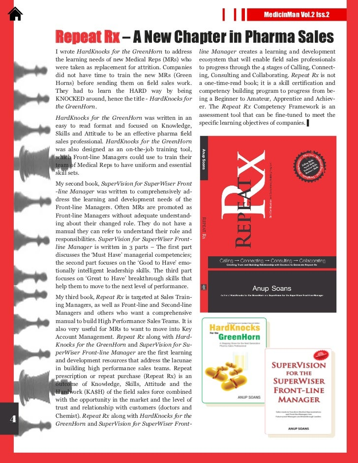 MedicinMan Vol.2 Iss.2    Repeat Rx – A New Chapter in Pharma Sales    I wrote HardKnocks for the GreenHorn to address    ...