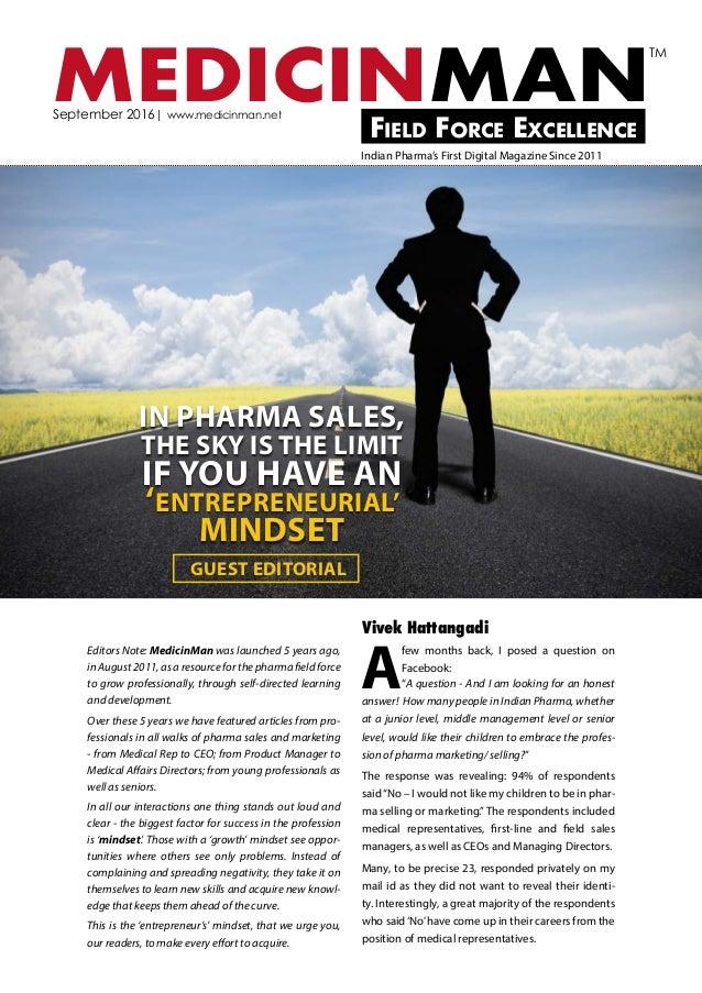 MEDICINMANField Force Excellence September 2016  www.medicinman.net Indian Pharma's First Digital Magazine Since 2011 TM E...