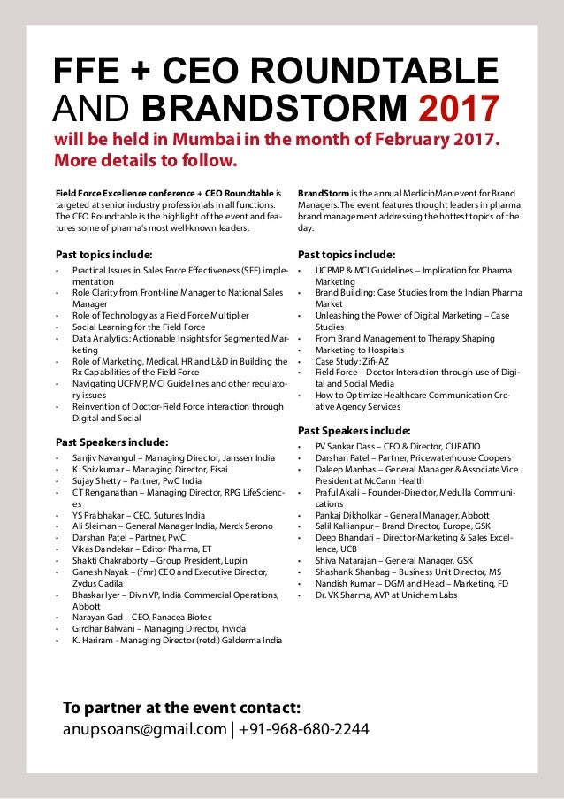 FFE + CEO ROUNDTABLE AND BRANDSTORM 2017 will be held in Mumbai in the month of February 2017. More details to follow. Fie...