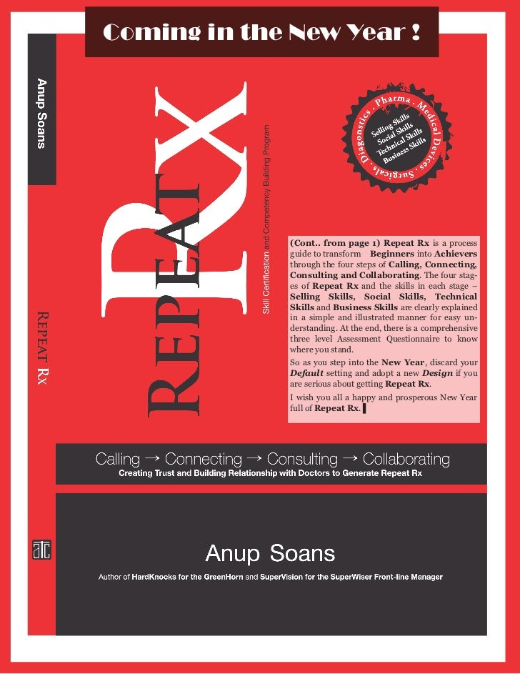 Coming in the New Year !              (Cont.. from page 1) Repeat Rx is a process              guide to transform Beginner...