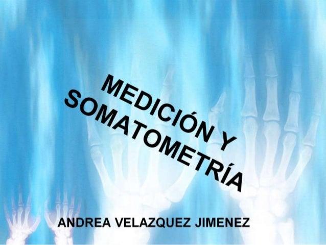 Medición y somatometría