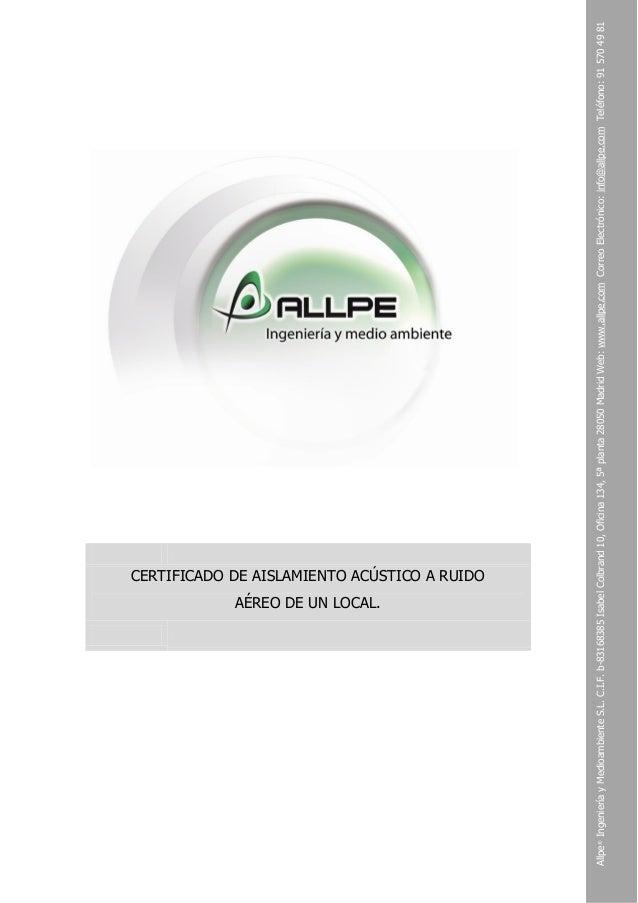 AÉREO DE UN LOCAL.  Allpe® Ingeniería y Medioambiente S.L. C.I.F. b-83168385 Isabel Colbrand 10, Oficina 134, 5ª planta 28...