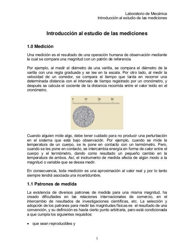 Laboratorio de Mecánica Introducción al estudio de las mediciones Introducción al estudio de las mediciones 1.0 Medición U...