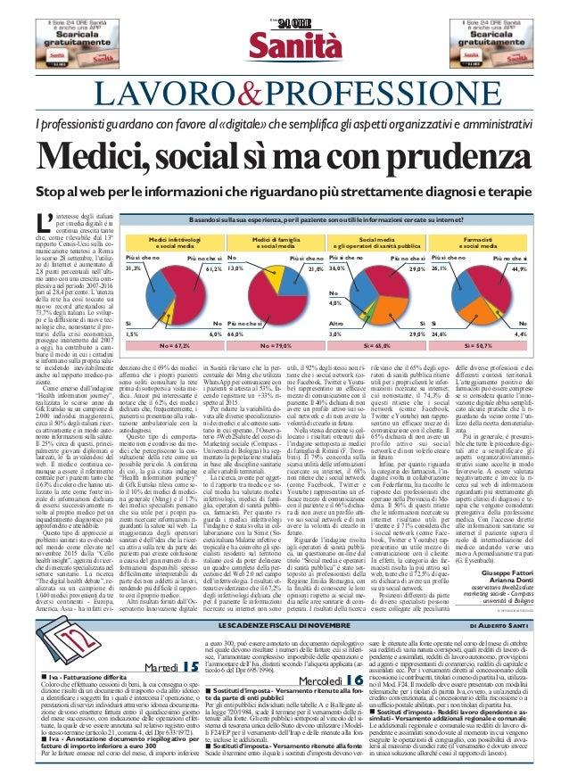 Iprofessionistiguardanoconfavoreal«digitale»chesemplificagliaspettiorganizzativieamministrativi Medici,social...