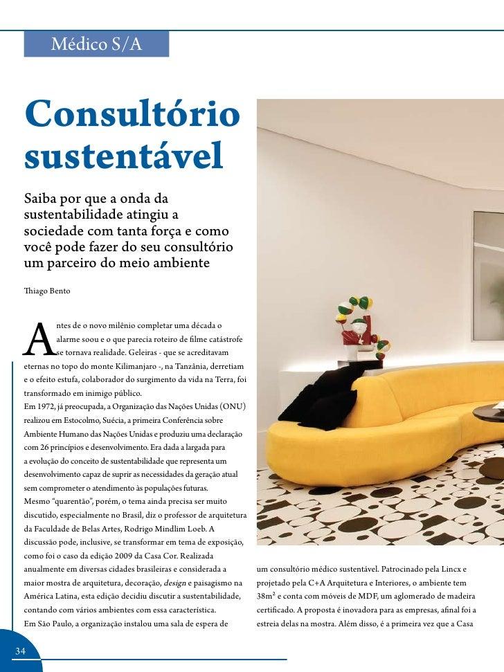 Médico S/A    Consultório  sustentável  Saiba por que a onda da  sustentabilidade atingiu a  sociedade com tanta força e c...