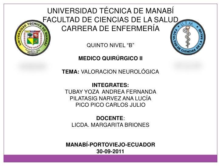 """UNIVERSIDAD TÉCNICA DE MANABÍ<br />FACULTAD DE CIENCIAS DE LA SALUD<br />CARRERA DE ENFERMERÍA<br />QUINTO NIVEL """"B""""<br />..."""