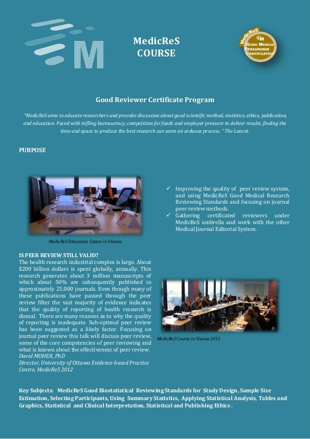 """MedicReS COURSE Good Reviewer Certificate Program """"MedicReS aims to educate researchers and provoke discussion about good ..."""