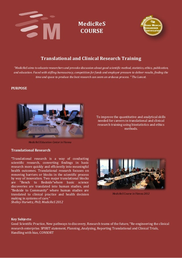 "MedicReS COURSE Translational and Clinical Research Training ""MedicReS aims to educate researchers and provoke discussion ..."