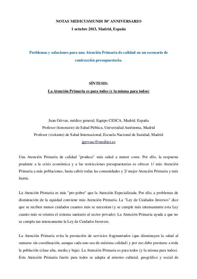 NOTASMEDICUSMUNDI50ºANNIVERSARIO 1octubre2013,Madrid,España  ProblemasysolucionesparaunaAtenciónPrimariadec...