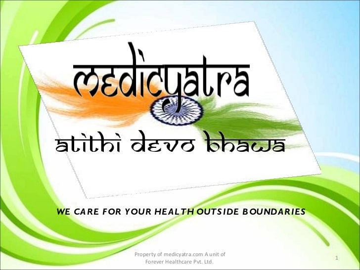 .COM Property of medicyatra.com A unit of Forever Healthcare Pvt. Ltd.  WE CARE FOR YOUR HEALTH OUTSIDE BOUNDARIES