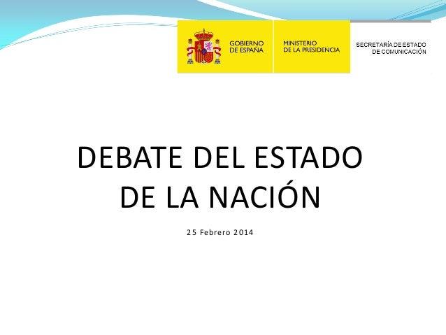 DEBATE DEL ESTADO DE LA NACIÓN 25 Febrero 2014