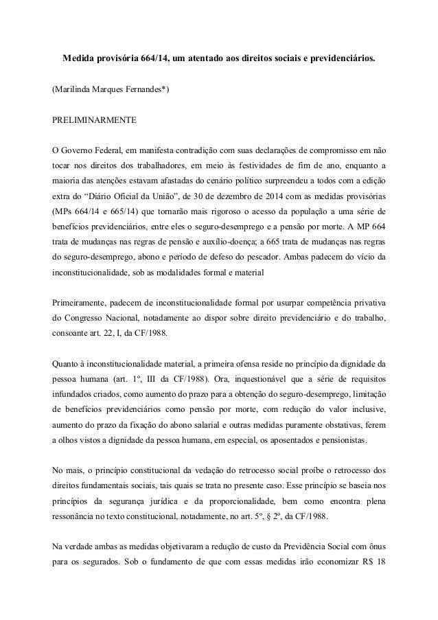 Medida provisória 664/14, um atentado aos direitos sociais e previdenciários. (Marilinda Marques Fernandes*) PRELIMINARMEN...