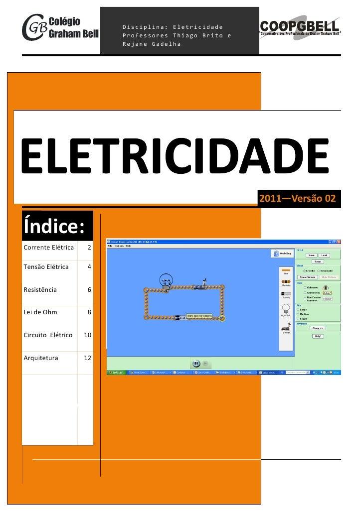 Disciplina: Eletricidade                         Professores Thiago Brito e                         Rejane Gadelha        ...