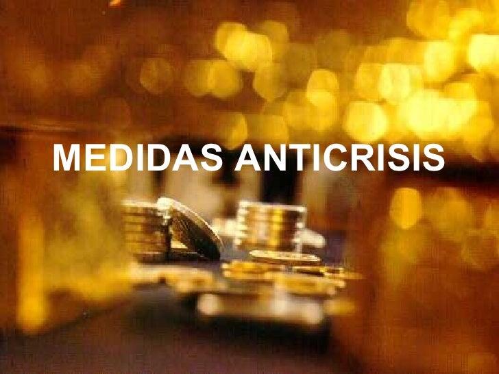 MEDIDAS ANTICRISIS