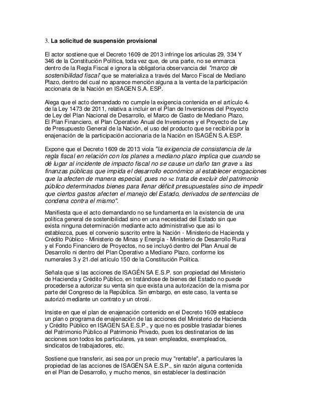 3. La solicitud de suspensión provisional El actor sostiene que el Decreto 1609 de 2013 infringe los articulas 29, 334 Y 3...