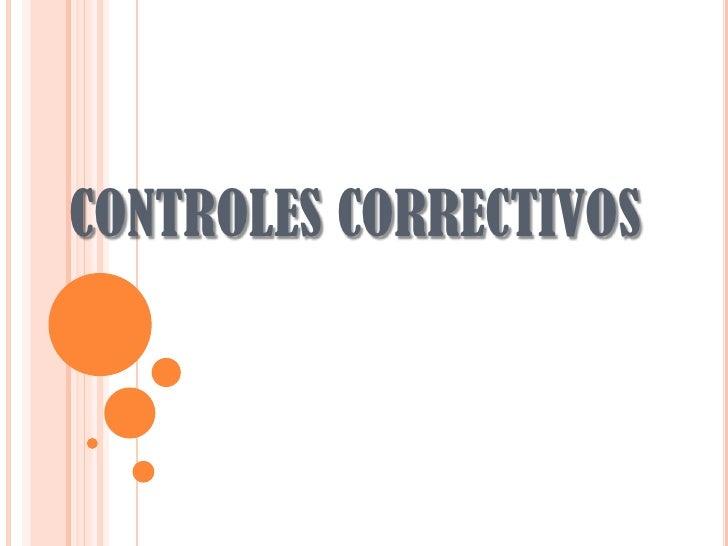 CONTROLES CORRECTIVOS