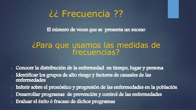 Medidas de frecuencia en epidemiología 2015 Slide 3