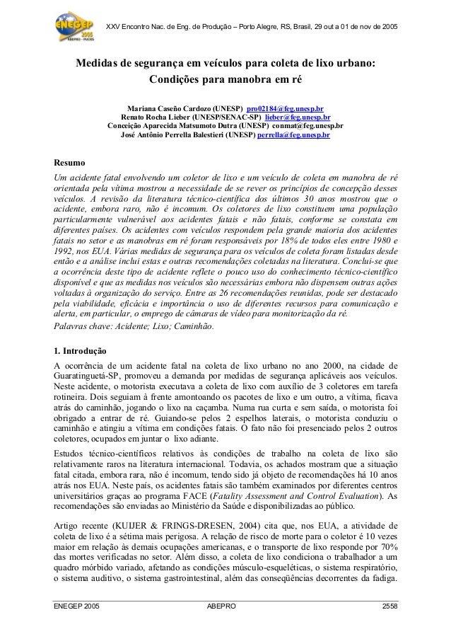 XXV Encontro Nac. de Eng. de Produção – Porto Alegre, RS, Brasil, 29 out a 01 de nov de 2005 ENEGEP 2005 ABEPRO 2558 Medid...
