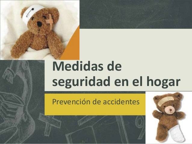 Medidas de seguridad en el hogar Prevención de accidentes