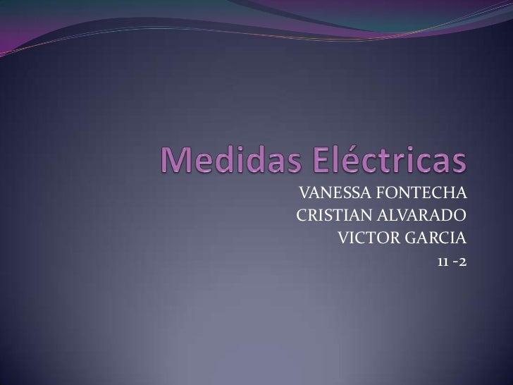 VANESSA FONTECHACRISTIAN ALVARADO    VICTOR GARCIA               11 -2