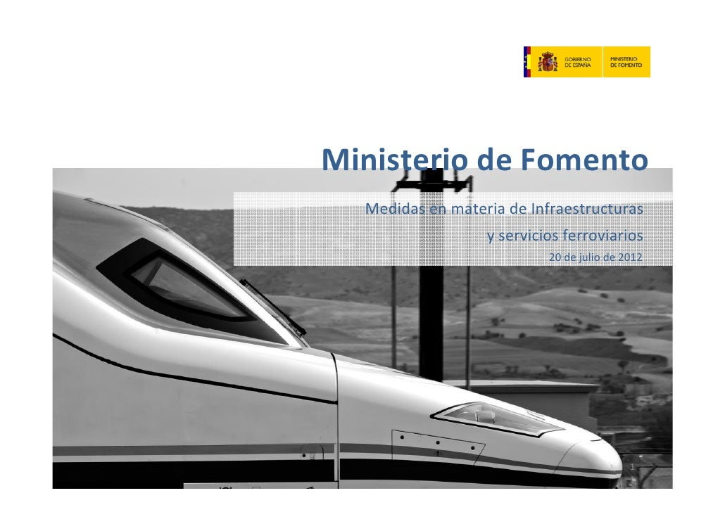MinisteriodeFomento  MedidasenmateriadeInfraestructuras                   yserviciosferroviarios      ...
