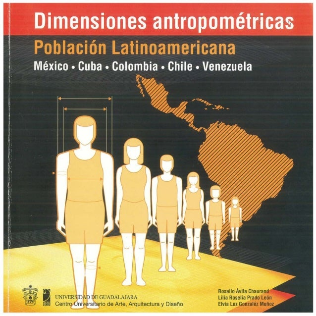 Medidas latinoamericanas dimensiones antropom tricas de for Antropometria libro