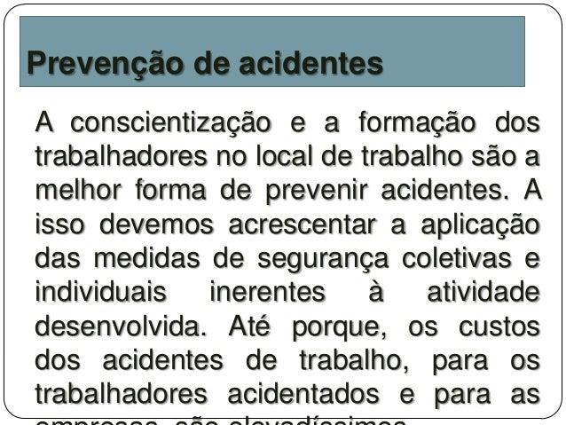 Extremamente Medidas para prevenção de acidentes no trabalho DF86