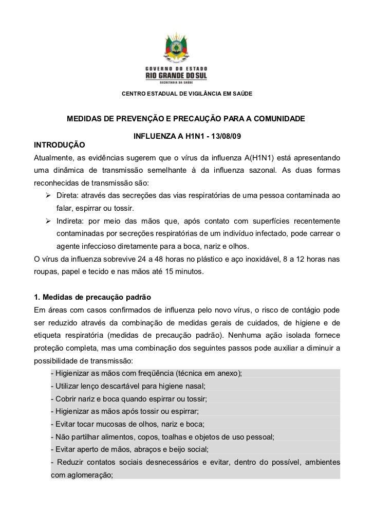 CENTRO ESTADUAL DE VIGILÂNCIA EM SAÚDE             MEDIDAS DE PREVENÇÃO E PRECAUÇÃO PARA A COMUNIDADE                     ...