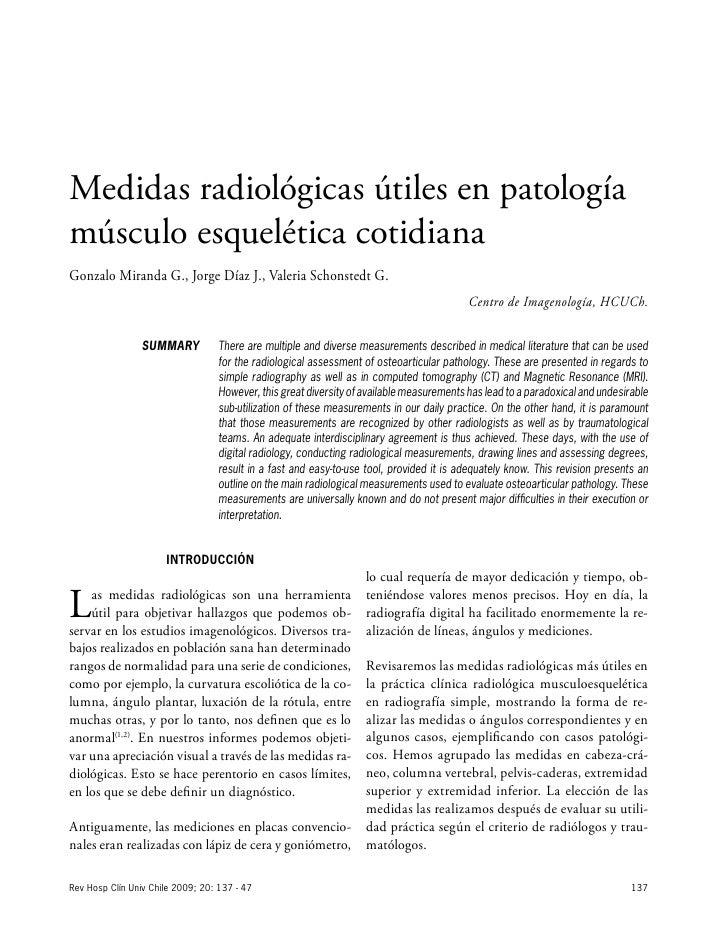 Medidas radiológicas útiles en patologíamúsculo esquelética cotidianaGonzalo Miranda G., Jorge Díaz J., Valeria Schonstedt...