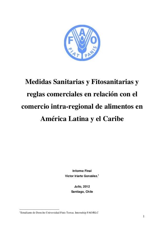 Medidas Sanitarias y Fitosanitarias y     reglas comerciales en relación con el    comercio intra-regional de alimentos en...