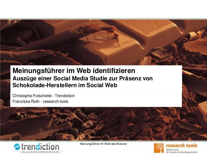 Meinungsführer im Social Web Erkennen - Medienbeobachtungskongress 2011