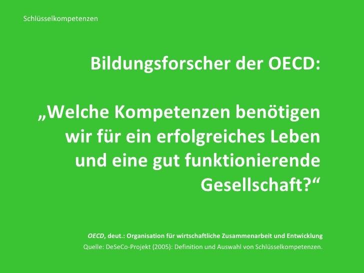 """Bildungsforscher der OECD: """" Welche Kompetenzen benötigen wir für ein erfolgreiches Leben und eine gut funktionierende Ges..."""