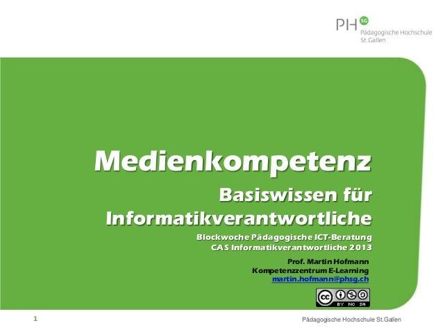 Risikoverhalten 2.0      Medienkompetenz                 Basiswissen für      Informatikverantwortliche              Block...