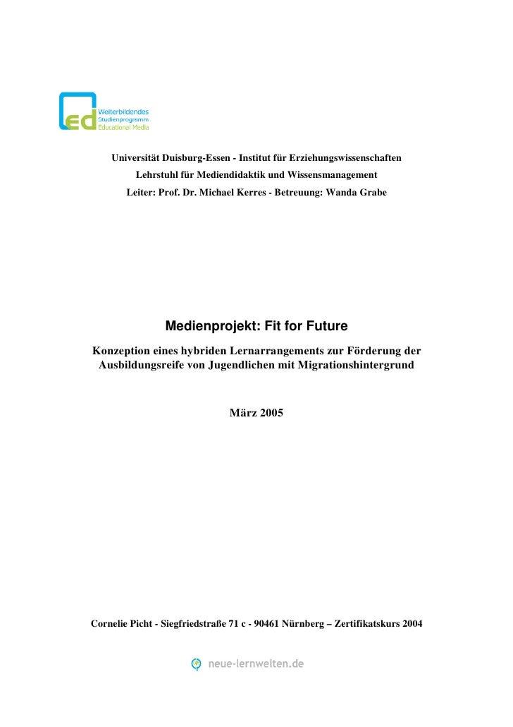 Universität Duisburg-Essen - Institut für Erziehungswissenschaften          Lehrstuhl für Mediendidaktik und Wissensmanage...