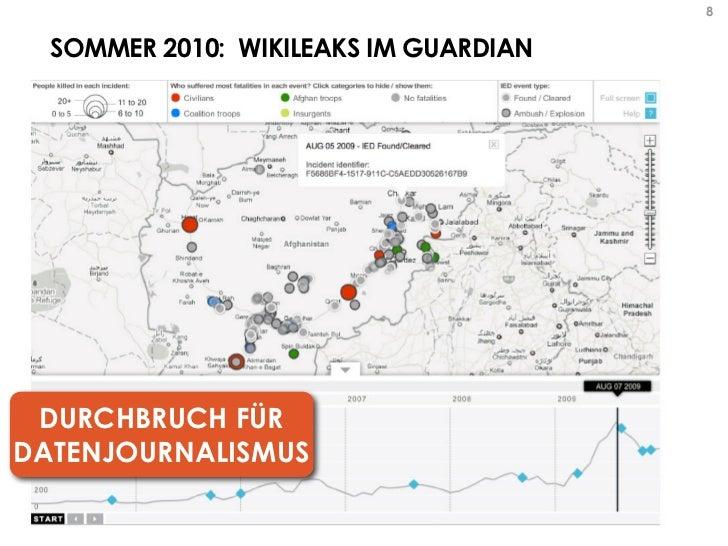 8  SOMMER 2010: WIKILEAKS IM GUARDIAN DURCHBRUCH FÜRDATENJOURNALISMUS