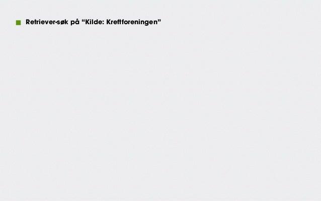 """500  Retriever-søk på """"Kilde: Kreftforeningen"""" 400  300  200  100  0  2009  2010  2011  2012  2013"""